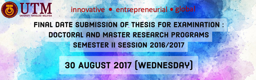 Final Date Submission of Thesis for Examination