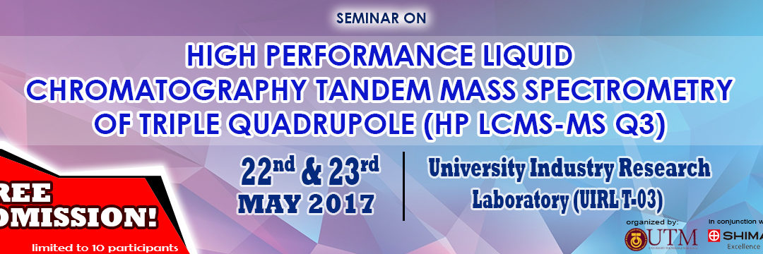 High Performance Liquid Chromatography Tandem Mass Spectrometry of Triple Quadrupole (HP LCMS-MS Q3)