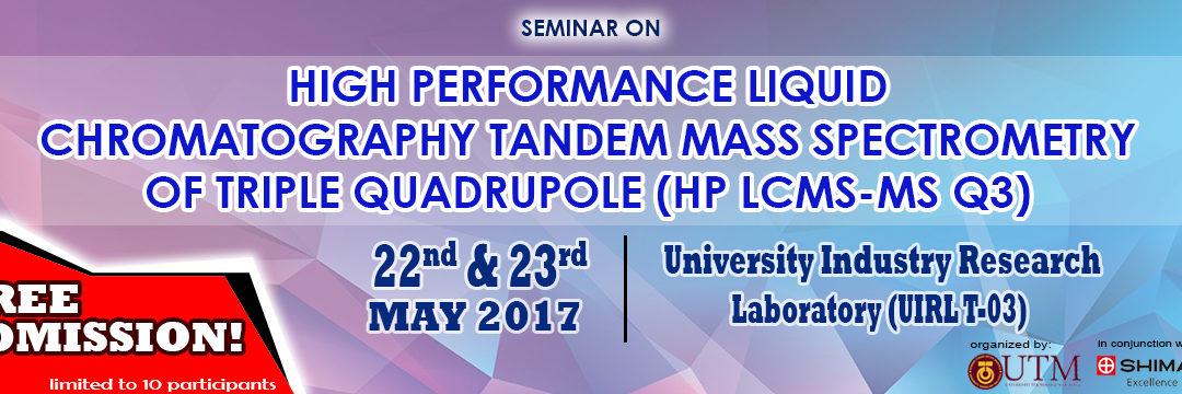 High Performance Liquid Chromatography Tandem Mass Spectrometry of Triple Quadrupole (HP LCMS-MS Q3)