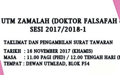 KEPUTUSAN UTM ZAMALAH ( DOKTOR FALSAFAH & SARJANA ) SESI 2017/2018-1